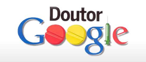 """O """"Dr. Google"""" e as consultas médicas."""