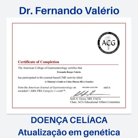 Dr. Fernando Valério – Certificado em Genética e Doença Celíaca