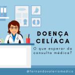 Doença Celíaca e consulta médica