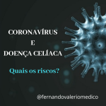 Doença Celíaca e Coronavírus