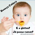 Doença celíaca e crianças: há uma maneira correta de se introduzir o glúten na dieta?