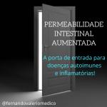 Permeabilidade intestinal aumentada: a porta de entrada para muitas doenças.